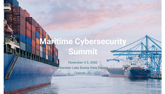 Maritime Cybersecurity Summit: November 4 – 5, 2020
