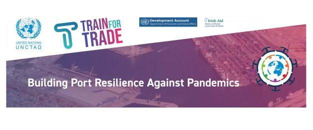 "UNCTAD launches ""Building Port Resilience Against Pandemics"" online course"